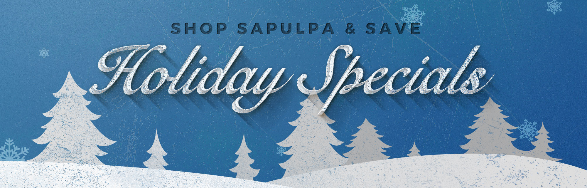 Shop Sapulpa Holiday Specials Banner